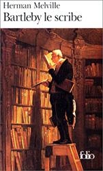 Bartleby le scribre - Herman Melville