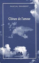Clôture de l'amour - Pascal Rambert