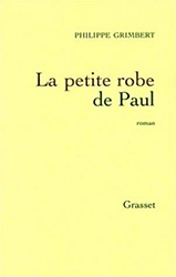 La petite robe de Paul - Philippe Grimbert