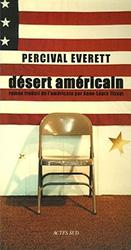 Désert américain - Pervival Everett