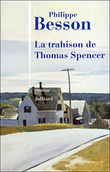 La trahison de Thomas Spencer - Philippe Besson
