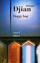 Doggy bag saison 1 - Philippe Djian