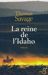 La reine de l'Idaho - Thomas Savage