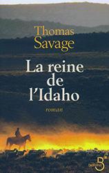 La reine de l'Idaho - Thomas Savage