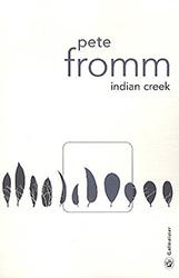 Indian Creek - Pete Fromm