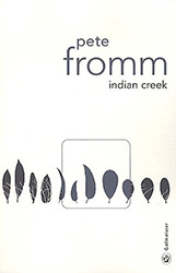 Indian Creek - Pete Fromm