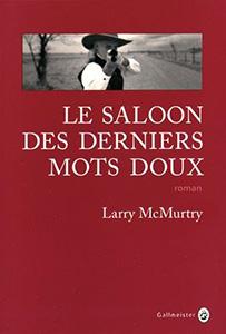 Le saloon des derniers mots doux - Larry McMurtry