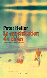 La constellation du chien - Peter Heller