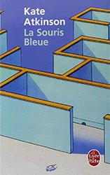 La Souris Bleue - Kate Atkinson