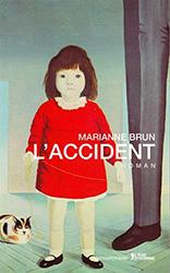 L'accident - Marianne Brun