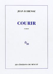 Courir - Jean Echenoz
