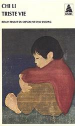 Triste vie - Chi Li